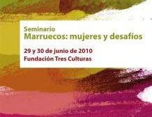 Este seminario reunirá en Sevilla a mujeres relevantes de la sociedad marroquí, que ofrecerán una aproximación objetiva de los distintos aspectos de la situación de la mujer en Marruecos. / tresculturas