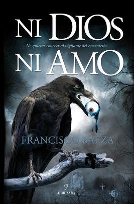 Ni Dios ni amo, IV Premio de Literatura de Terror Villa de Macarena